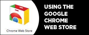 using the chrome web store