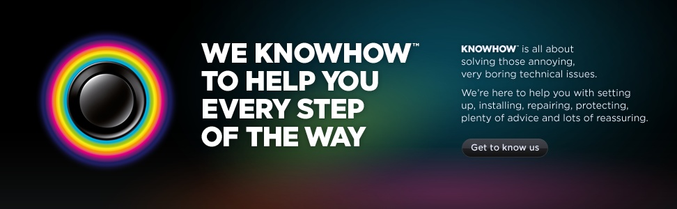 Knowhow is all about solving those annoying technical issues. We're here to help you with setting up, installing, repairing, insuring, plenty of advice and lots of reassuring