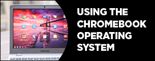 using the chromebook os